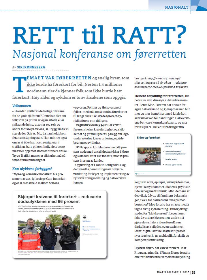 Trygg Trafikks konferanse Rett til ratt 2015.
